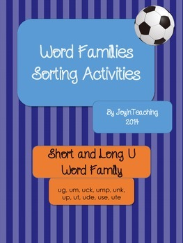 Word Families Sorting Activities:Short and Long U Word Families-9 Sorts