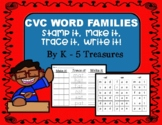 CVC Word Families: Make it, Trace it, Write it, and Stamp it