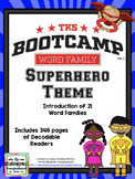 Word Families!  Word Family Bootcamp:  SUPERHERO THEME!