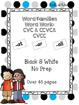 Word Families Word Work (CVC & CVCC): at, ar, all