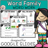 Word Families | Google Slides™