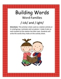 Word Families /-ick/ and /-ight/...Building Words Center a