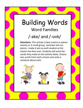 Word Families /-ake/ and /-ook/...Building Words Center and Word Work
