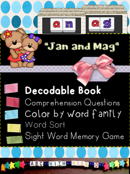 Word Families -an and -ag! CVC and Sight Word Decodable an