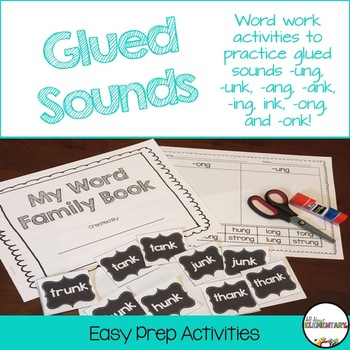 Glued Sounds -ang, -ank, -ing, -ink, -onk, -ong, -unk, -ung