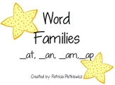 Word Families -at, -an, -am, -ap