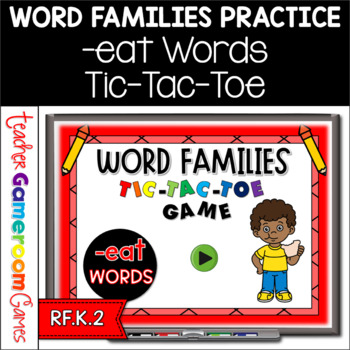 Word Families -eat Words Tic-Tac-Toe Powerpoint Game