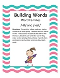 Word Families /-est/ and /-ill/...Building Words Center an