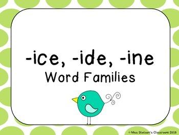 Word Families  ice, ide, ine