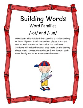 Word Families /-ot/ and /-un/...Building Words Center and Word Work