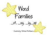 Word Families -ot,-og,-ig,-op