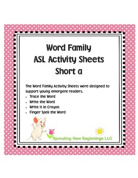 American Sign Language - Word Family ASL Activity Sheets Short /a/