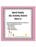 American Sign Language - Word Family ASL Activity Sheets Short /e/
