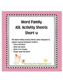 American Sign Language - Word Family ASL Activity Sheets Short /u/