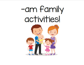Word Family Activities (am family)