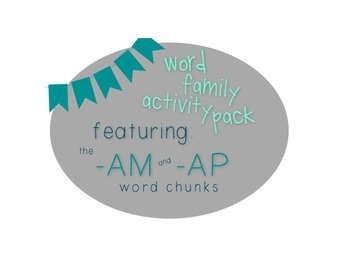 Word Family Activity Pack [Featuring: -am + -ap]