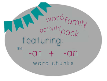 Word Family Activity Pack [Featuring: -at + -an]