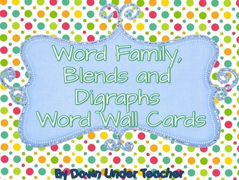 Word Family, Blends and Digraphs Word Wall Cards