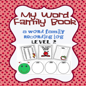 Word Family Book and Classroom Display Level 2