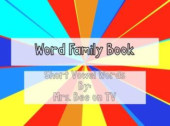 Word Family Books- Short Vowel Words