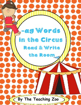 Word Family Center { -ag words} in the Circus Read & Write