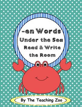 Word Family Center {-en words} Under the Sea Read & Write the Room