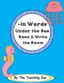 Word Family Center {-in words} Under the Sea Read & Write the Room