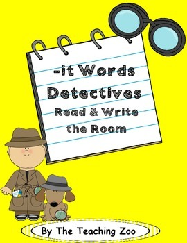 Word Family Center {-it words} Detectives Read & Write the Room