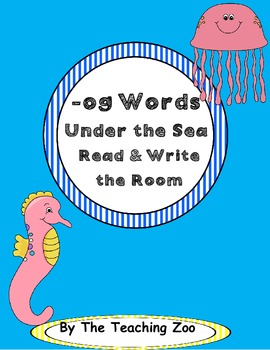 Word Family Center {-og words} Under the Sea Read & Write the Room