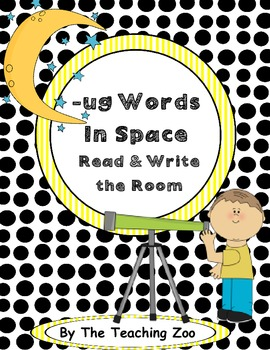 Word Family Center {-ug words} in Space Read & Write the Room