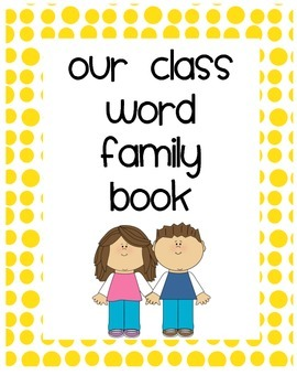Word Family Class Book