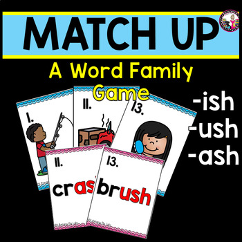 Word Family Concentration-ish, -ash, -ush