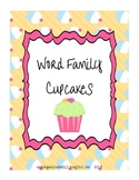 Word Family Cupcakes Literacy Center