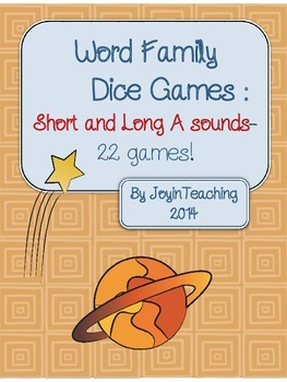 Word Family Dice Games:  Short and Long A Sound and Spelling