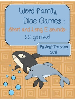 Word Family Dice Games: Short and Long E Sound and Spelling