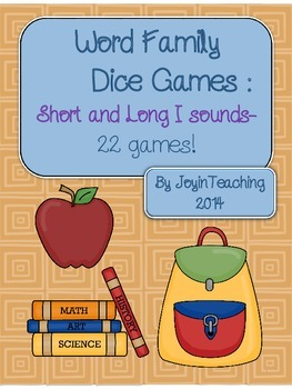 Word Family Dice Games: Short and Long i Sound and Spelling- 22 Games