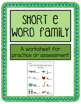 Short e Word Family Worksheet