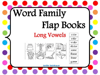 Word Family Flap Books: Long Vowels