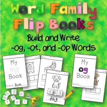 Word Family Flip Books - Build and Write {-og, -ot, -op}