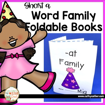 Word Family Foldable Books:  Short A
