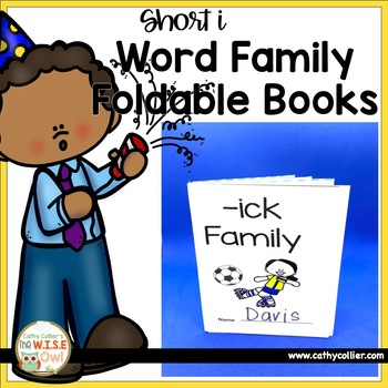 Word Family Foldable Books:  Short I