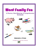 Word Family Fun: A Phonics, Word Meaning, Comprehension &