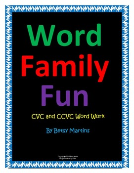 CVC and CCVC Word Family Fun