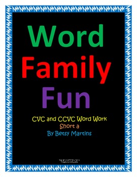CVC and CCVC Word Family Fun Short a