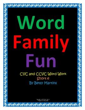CVC and CCVC Word Family Fun Short e