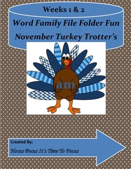 Word Family Turkey Trotters Literacy Center (ad, ab, am, ar) Week 1 & 2