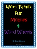 Word Family Fun mobiles and Word Wheels