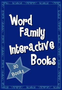Word Family Interactive Books - 30 books