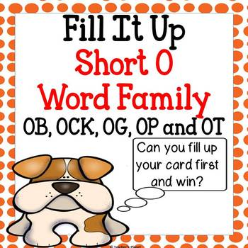 Reading Games -  Short O Word Family Fill it Up