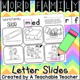 Word Family Letter Slides {CVC Edition}